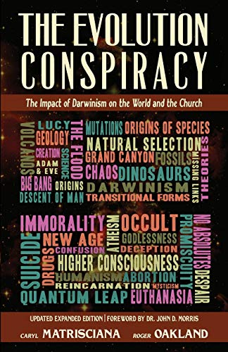 9781942423096: The Evolution Conspiracy: The Impact of Darwinism on the World and the Church