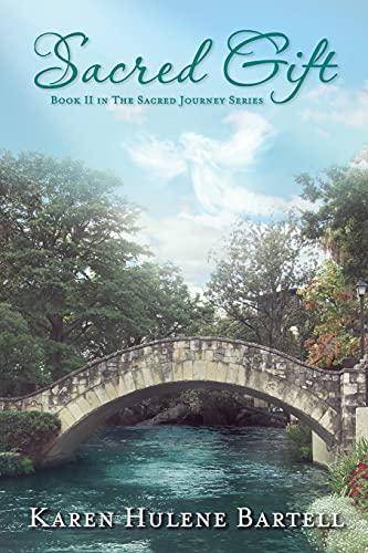 9781942428145: Sacred Gift (The Sacred Journey Series) (Volume 2)