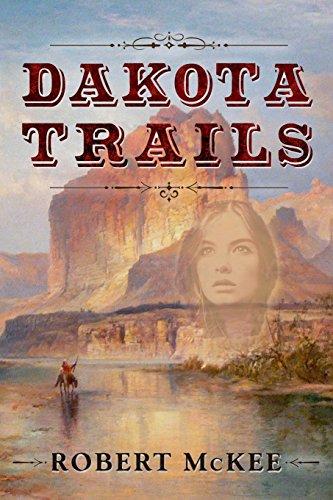 9781942428909: Dakota Trails