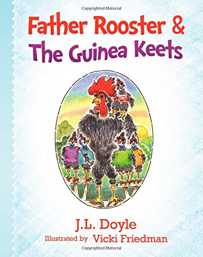 9781942430148: Father Rooster & The Guinea Keets