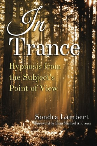 9781942430278: In Trance: Hypnosis from the Subject's Point of View