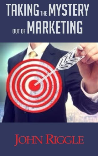 9781942430742: Taking the Mystery out of Marketing