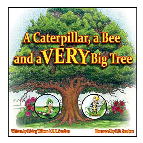 9781942451068: A Caterpillar, a Bee and a VERY Big Tree