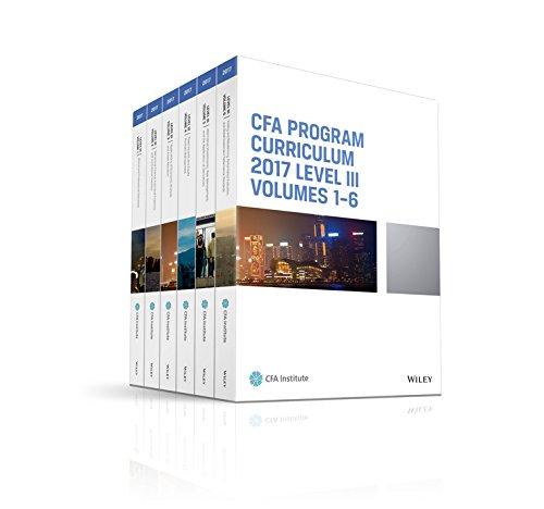 CFA Program Curriculum 2017 Level III, Volumes 1 - 6 (CFA Curriculum 2017): CFA Institute