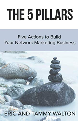 9781942489771: The 5 Pillars: Five Actions to Build Your Network Marketing Business