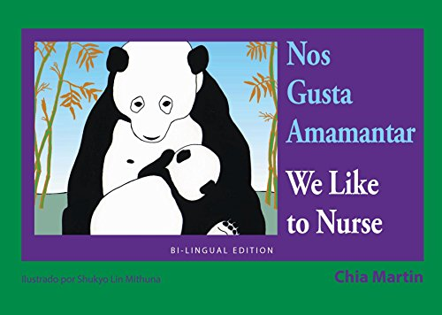 9781942493129: Nos Gusta Amamantar / We Like to Nurse (Family and World Health Series)