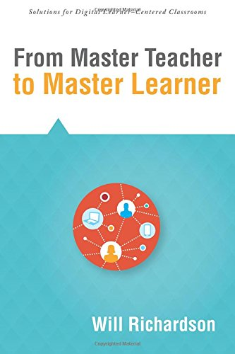 From Master Teacher to Master Learner: Richardson, Will