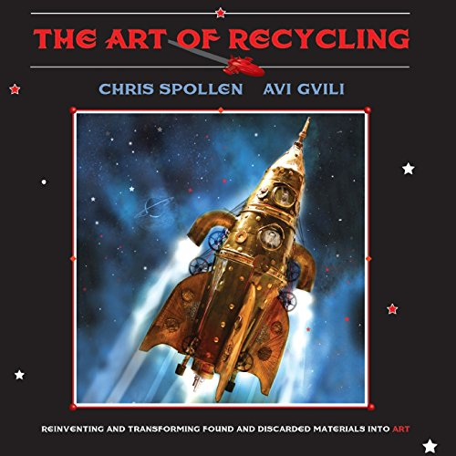 9781942500049: The Art of Recycling