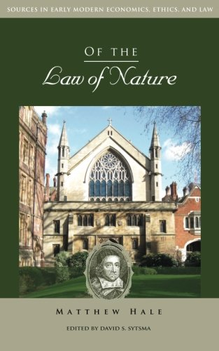 9781942503170: Of the Law of Nature (Sources in Early Modern Economics, Ethics, and Law)