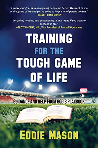 9781942508052: Training for the Tough Game of Life