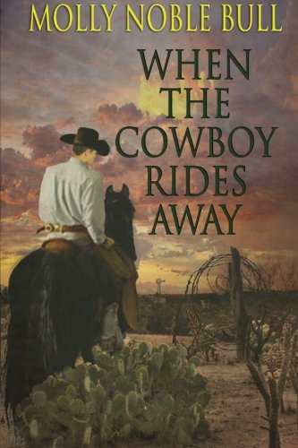 9781942513568: When The Cowboy Rides Away