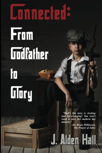 9781942513810: Connected: Godfather to Glory