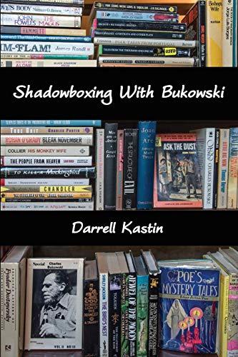 9781942515371: Shadowboxing with Bukowski