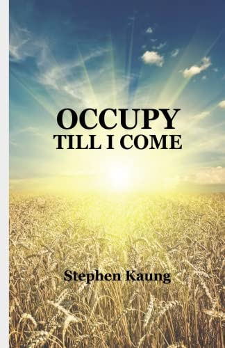 9781942521358: Occupy Till I Come
