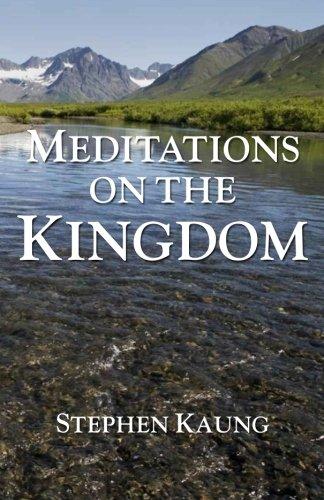 9781942521532: Meditations on the Kingdom