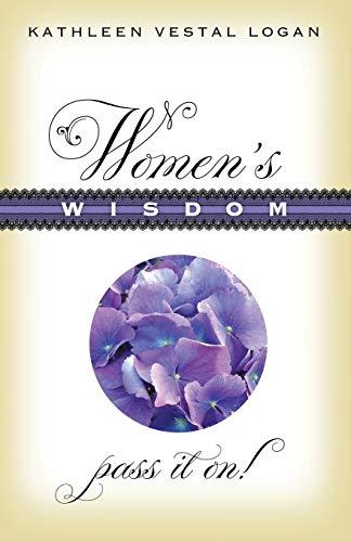 9781942545040: Women's Wisdom: Pass It On!