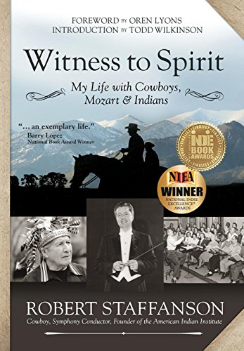 9781942545224: Witness to Spirit: My Life with Cowboys, Mozart & Indians