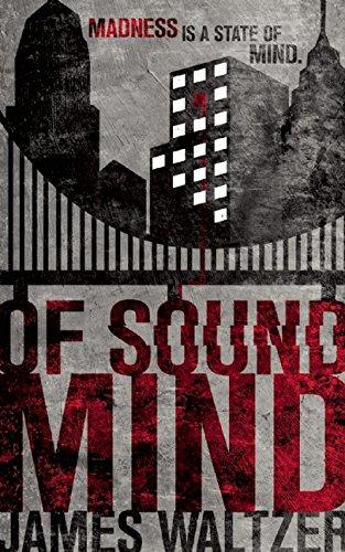 Of Sound Mind: James Waltzer