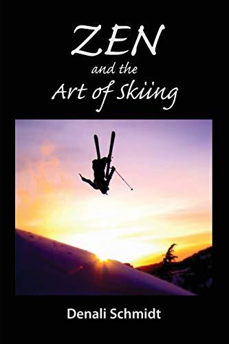 9781942549055: Zen and the Art of Skiing