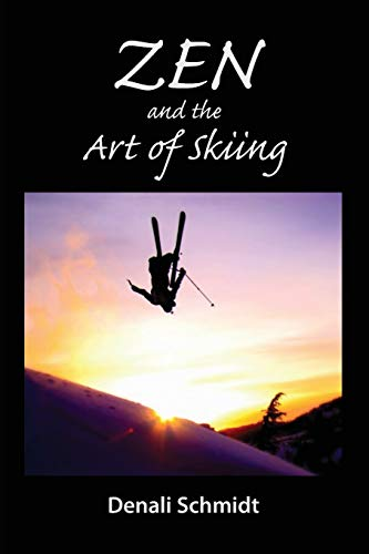 9781942549055: Zen and the Art of Skiing