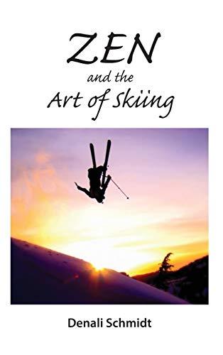 9781942549215: Zen and the Art of Skiing