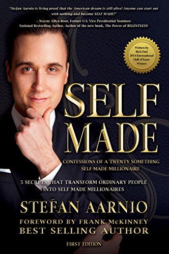 Self Made: Confessions of a Twenty Something Self Made Millionaire: 5 Secrets That Transform ...