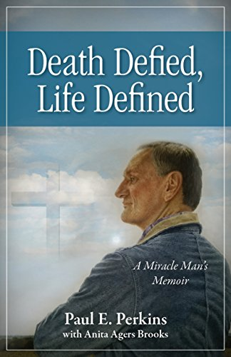 9781942557388: Death Defied, Life Defined: A Miracle Man's Memoir