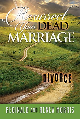 9781942557715: Resurrect Your Dead Marriage