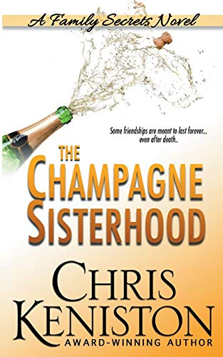 9781942561972: The Champagne Sisterhood: A Family Secrets Novel
