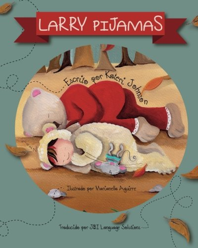 9781942568087: Larry Pijamas (Spanish Edition)
