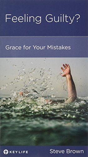 9781942572336: Feeling Guilty? Grace for Your Mistakes