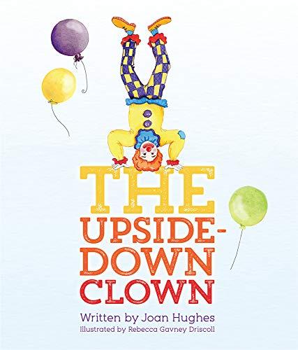 9781942586043: The Upside-Down Clown