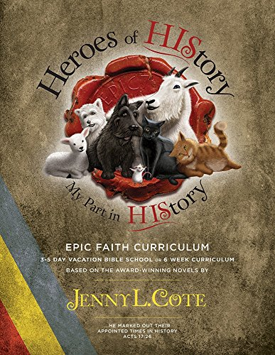 Heroes of History: Jenny L Cote