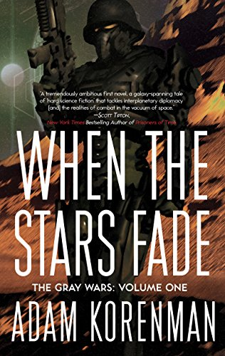 9781942600091: When The Stars Fade: The Gray Wars: Volume 1