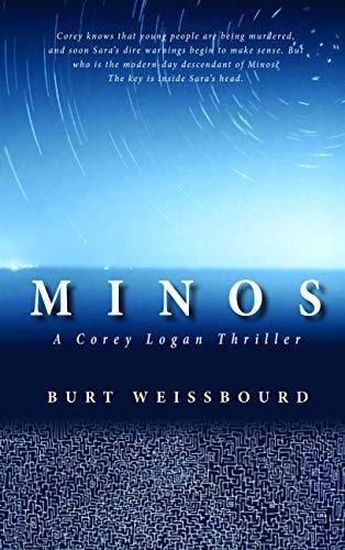 Minos: A Corey Logan Thriller (The Corey Logan Novels): Burt Weissbourd