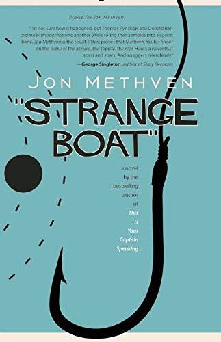 Strange Boat: Jon Methven
