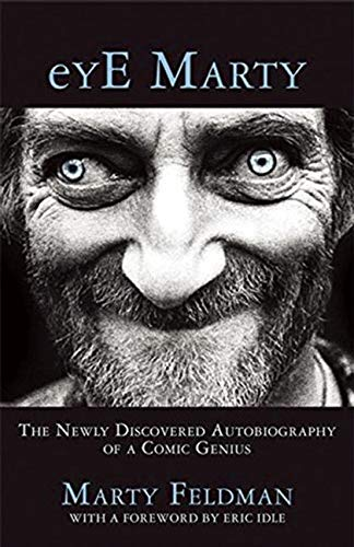 9781942600756: Eye Marty: The Newly Discovered Autobiography of a Comic Genius