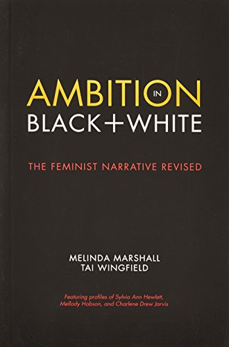 Ambition in Black + White : The: Melinda Marshall; Tai