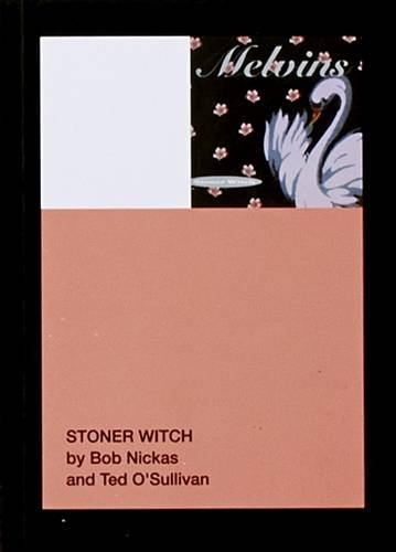 9781942607090: Bob Nickas & Ted O'Sullivan: Stoner Witch