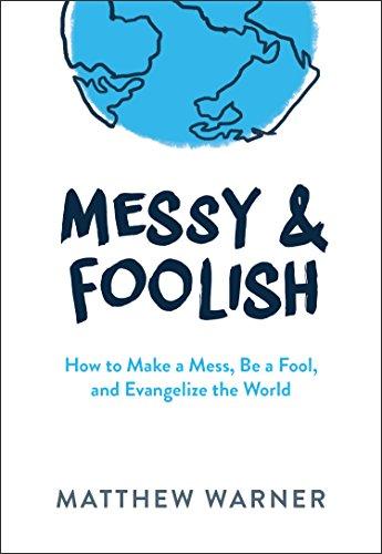 9781942611547: Messy & Foolish