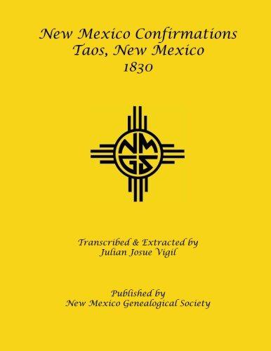 New Mexico Confirmations, Taos, 1830: Julian Josue Vigil