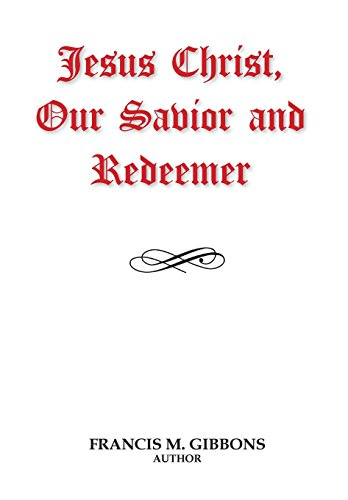 9781942640066: Jesus Christ, Our Savior and Redeemer