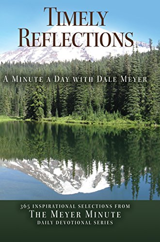 9781942654025: Timely Reflections: A Minute a Day with Dale Meyer