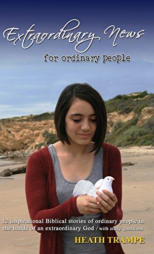 9781942654032: Extraordinary News for Ordinary People