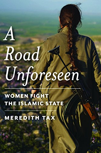 9781942658108: A Road Unforeseen: Women Fight the Islamic State