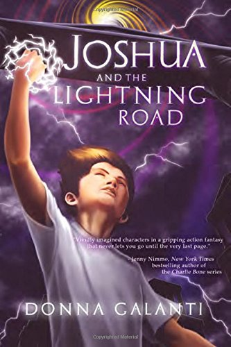 Joshua and the Lightning Road: Donna Galanti