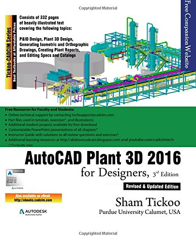 9781942689096: AutoCAD Plant 3D 2016 for Designers, 3rd Edition