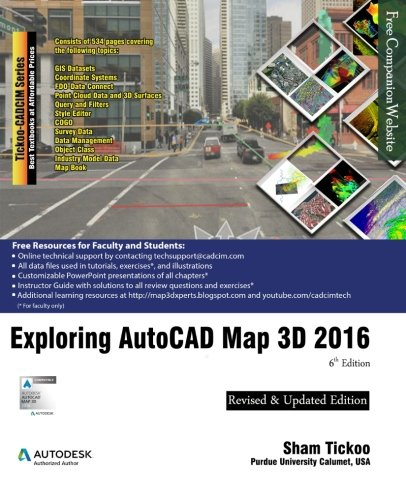 9781942689133: Exploring AutoCAD Map 3D 2016, 6th Edition