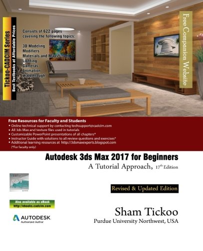 9781942689447: Autodesk 3ds Max 2017 for Beginners: A Tutorial Approach
