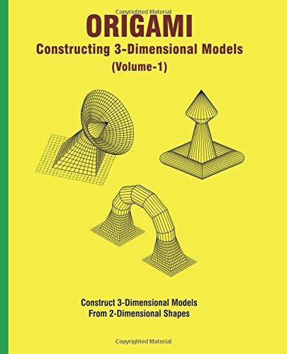 9781942689478: Origami: Constructing 3D Models